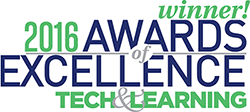 Tech & Learning 2016 Award of Excellence Winner